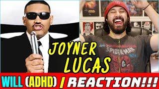 Joyner Lucas - Will (ADHD) | REACTION & REVIEW !!!