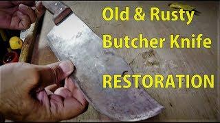 Old Rusty Butcher Knife Restoration - (Step by Step)