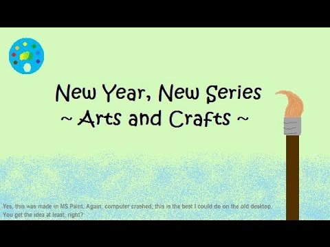 New year new series arts and crafts youtube for Youtube art and craft