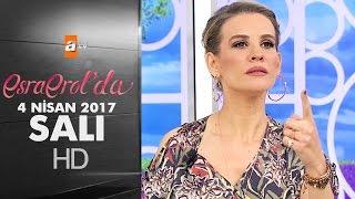 Esra Erol'da 4 Nisan 2017 - 372. Bölüm - atv