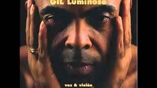 Gilberto Gil   Preciso Aprender a Só Ser Gil Luminoso   1999 Acústico