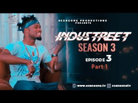 Download INDUSTREET S3EP03 - ALL FOR ONE (Part 1) | Funke Akindele, Martinsfeelz, Sonorous