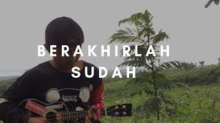 Download Mp3 Berakhirlah Sudah - Atmosfera  Lirik & Chord  | Cover Ukulele By Alvin Sanja