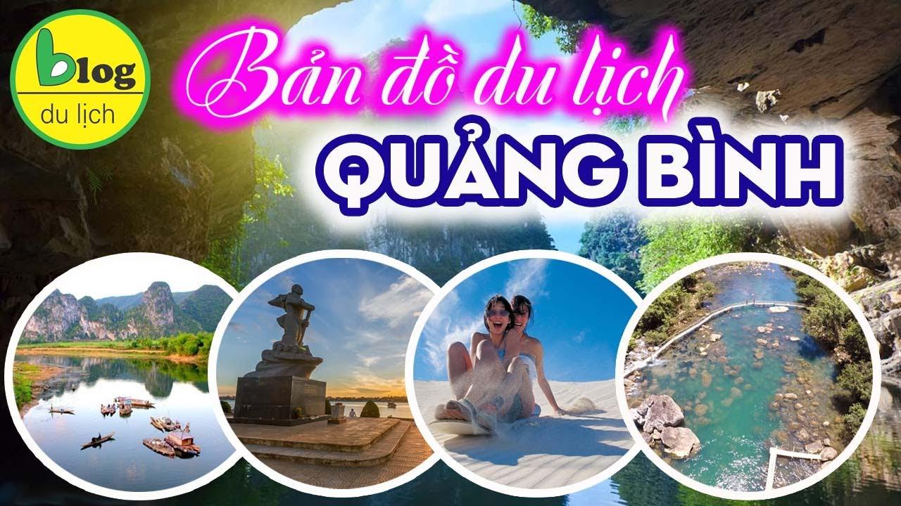 Bản đồ du lịch Quảng Bình bằng video đầy đủ và chi tiết nhất