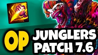 OP JUNGLERS IN PATCH 7.6 - The BEST Junglers for Carrying Solo Q - League of Legends