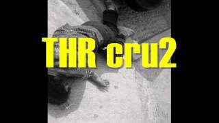 THR cru2 - Original hardcore (Remix Hoek)