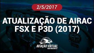 ATUALIZAÇÃO DE AIRAC NO FSX E NO P3D (2017)