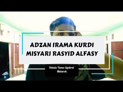 adzan-irama-kurdi-(-misyari-rasyid-alfasy)-versi-ustad-yunus-syahrul-mubarok-#4