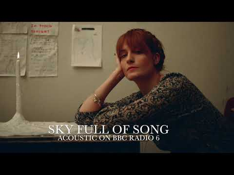 Sky Full Of Song Acoustic  Florence + the Machine on BBC Radio 6