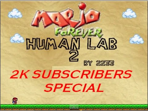 Mario Forever : Human Laboratory 2 (2K Subscribers Special)