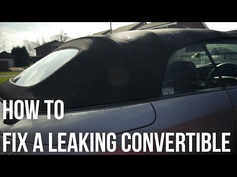 How to Stop a Convertible Leaking