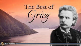The Best of Edvard Grieg - Holberg Suite, Lyric Pieces, Mozart Piano Sonatas  (Arr. Grieg)