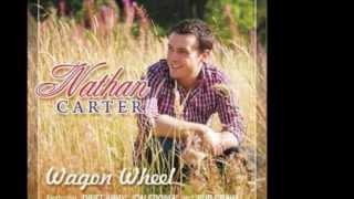 Nathan Carter - Wagon Wheel (Lyrics)