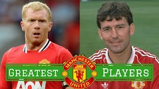 7 Greatest Manchester United Players of All Time