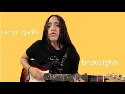 Brakelights - Omar Apollo (crappy cover by ellie)