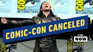 Comic-Con Is Canceled - IGN Now