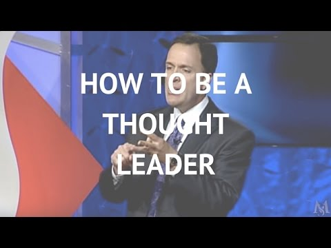 How to be a Thought Leader | Mark Sanborn Leadership Speaker
