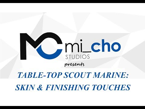 Warhammer 40K Table Top Scout Marine - Skin & Finishing Touches - Episode 12