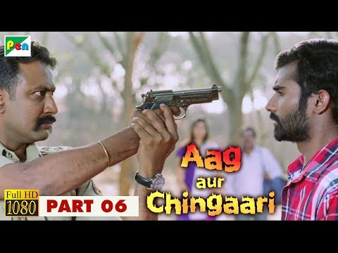 AAG AUR CHINGAARI Hindi Dubbed Movie 2018 | 1080p | Kala Bhairava | Yogesh & Akila Kishore | Part 6