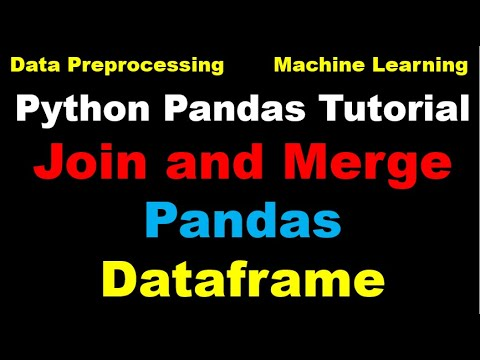 Python for Machine Learning - Part 13 - Merging Dataframes