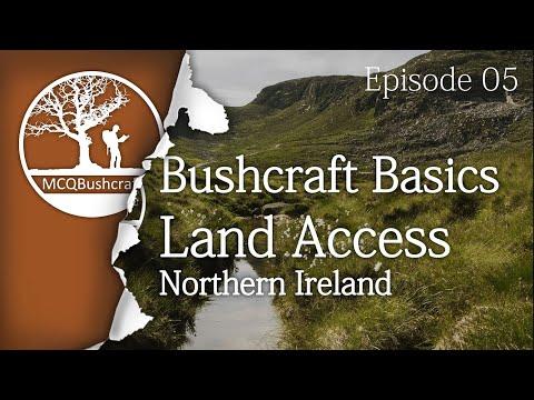 Bushcraft Basics Ep05: Camping Laws Northern Ireland