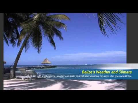 Belize Weather When is the Best Time to Visit