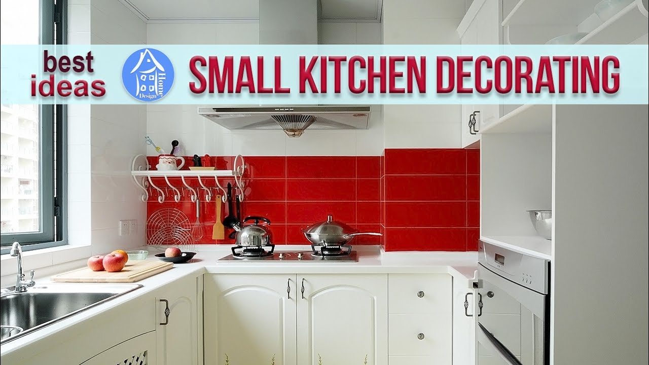 Kitchen design ideas for small spaces 2017 small kitchen decorating ideas youtube - Kitchen design small space decor ...