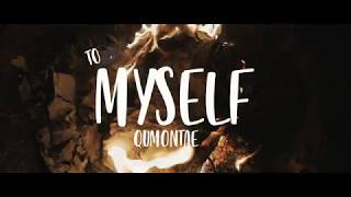 "Qumontae - ""To Myself"" (Official Video)"