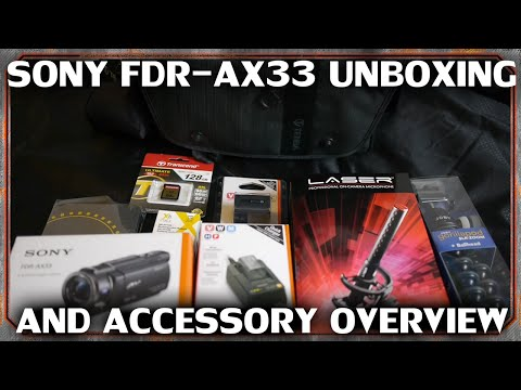 Sony FDR AX33 + Accessory unboxing, overview
