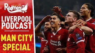 LIVERPOOL KNOCK OUT MAN CITY SPECIAL | LIVERPOOL FC PODCAST