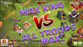 MAX Barbarian King(50) vs All Troops (MAX) Clash of Clans REI 50 X TODAS TROPAS FULL!