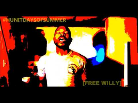 Hunit Days of Summer - Free Willy [Vol.1 - Track 2]