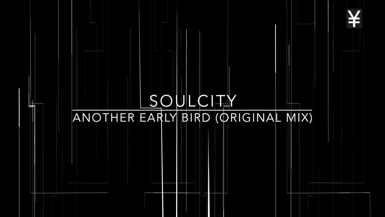Download Soulcity   Another Early Bird Original Mix