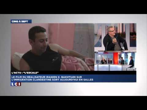 Kaveh Bakhtiari Parle Du Film L'ESCALE (Sortie 27 Nov) Chez Michel Field LCI