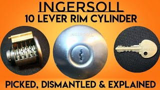 Ingersoll 10 Lever Rim Cylinder, Picked, Dismantled and Explained!