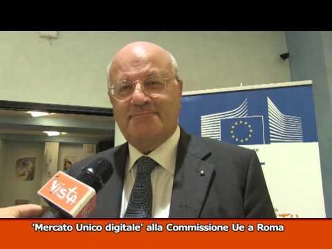 MERCATO UNICO DIGITALE ALLA COMMISSIONE UE A ROMA