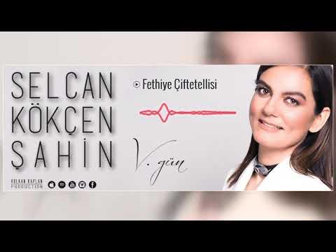 Fethiye Çiftetellisi - Selcan Kökçen Şahin [ V.Gün © 2018 Volkan Kaplan Production ]