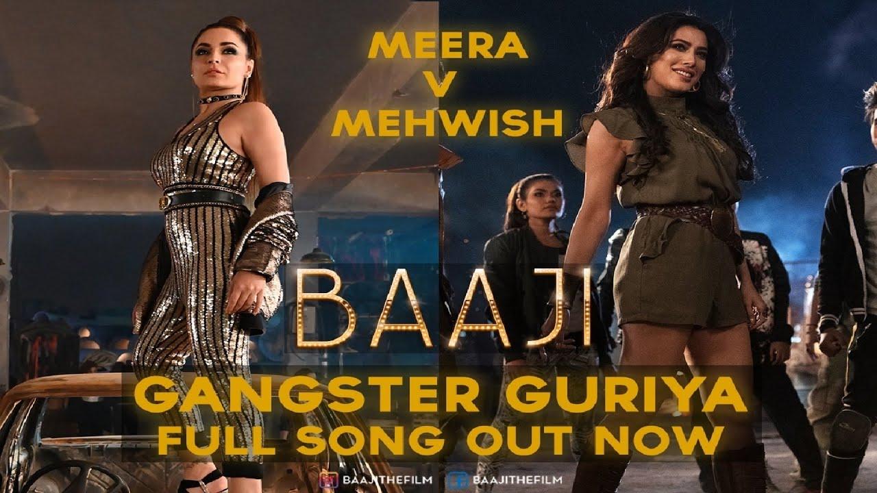 GANGSTER GURIYA - FULL SONG | BAAJI | TAHA MALIK FT. SUNIDHI CHAUHAN | MEERA | MEHWISH HAYAT