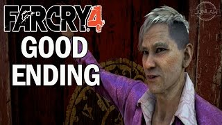 Far Cry 4 Walkthrough GOOD ENDING - Let