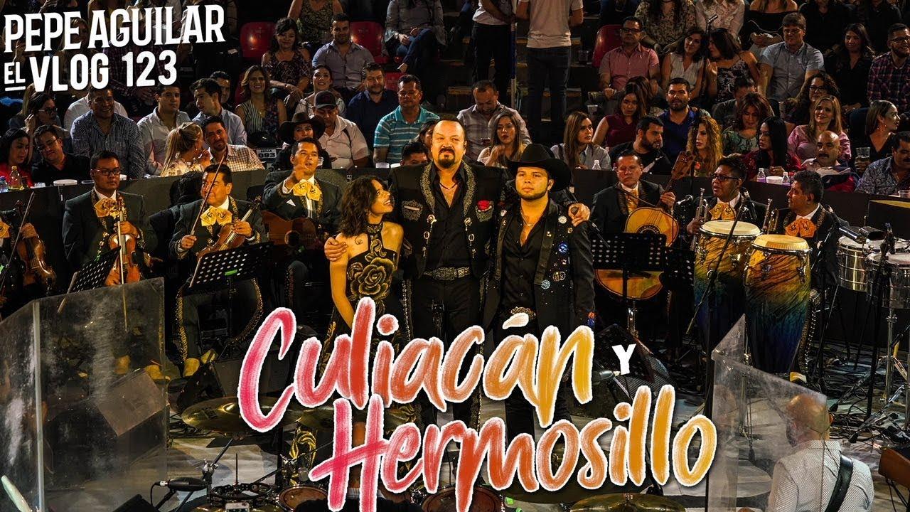Pepe Aguilar - El Vog 123 - El Vlog 123 - Desde Culiacán y Hermosillo 4k