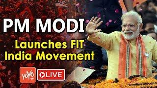LIVE : Modi LIVE | PM Modi launches FIT India movement | BJP | YOYO TV LIVE