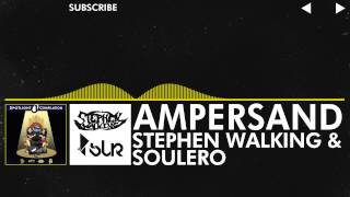 Repeat youtube video [Electro] - Stephen Walking & Soulero - Ampersand [Spotlight Compilation Vol.1 - May 13th]