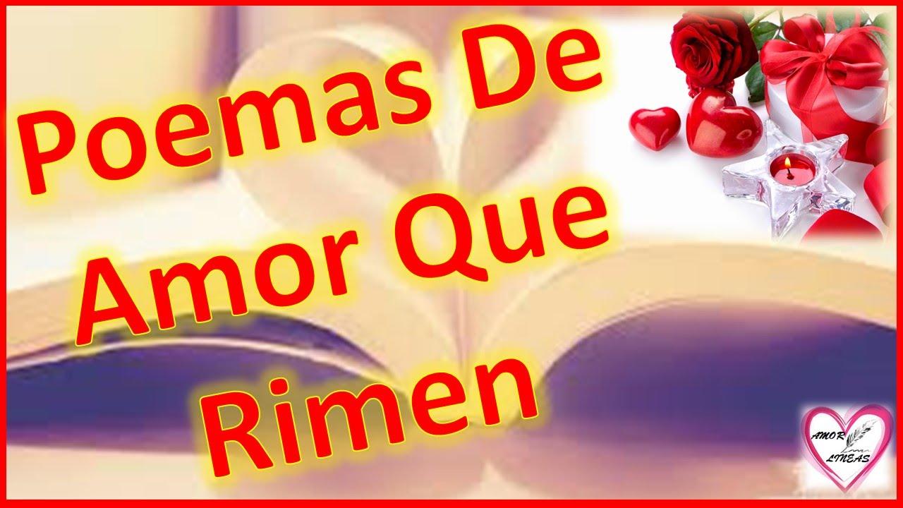 Poemas De Amor Que Rimen Y Lleguen Al Corazon Poemas Con Rima