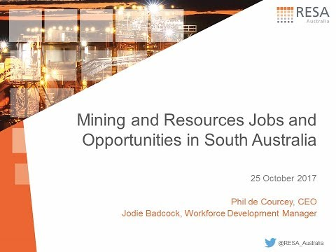 Mining Jobs and Opportunities in South Australia - Quarter 1 Update 2017/18