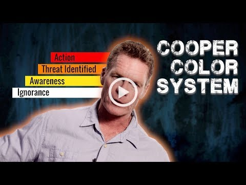 Assessing a Threat Like a Navy SEAL -  The Cooper Color System