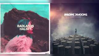 Halsey & Imagine Dragons - Gasoline Believer{hour version}