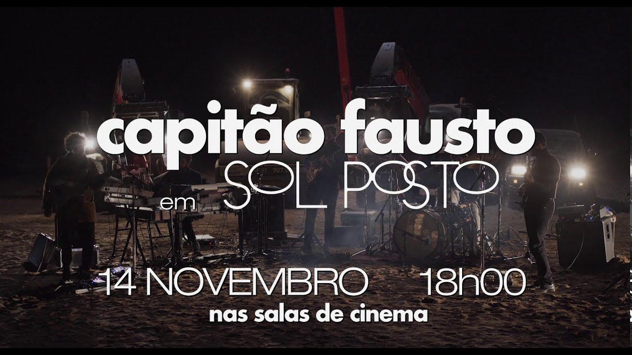 Capitão Fausto - Sol Posto - Trailer