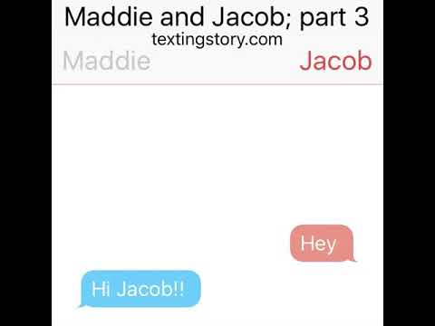 Maddie and Jacob part 3 texting story (final)