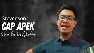 stevenson cap apek cover by syafiqsafwan with lyric