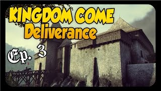 Kingdom Come Deliverance ➤ REEKY'S HIDEOUT AND BATTLE [Kingdom Come Deliverance Gameplay][Part 3]